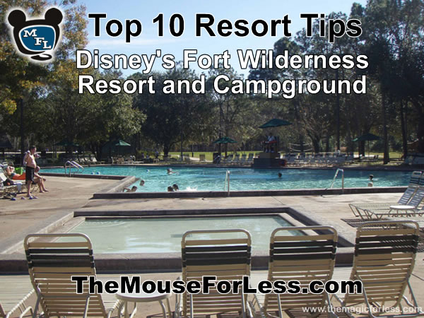 Disney's Fort Wilderness Resort and Campgrounds Tips