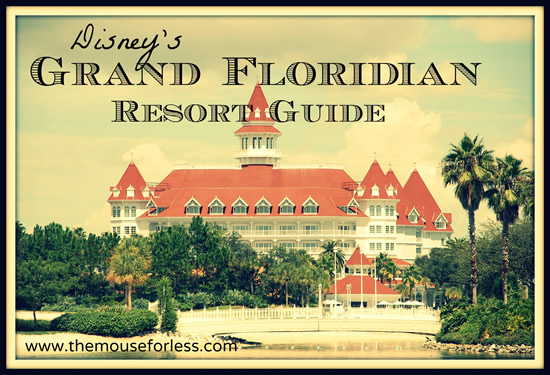 Disney's Grand Floridian Resort and Spa Guide