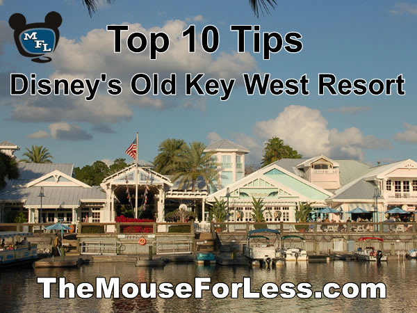Disney's Old Key West Resort Tips