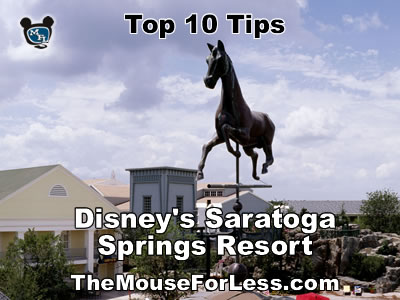 Disney's Saratoga Springs Resort Tips