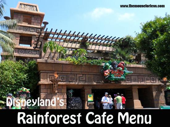 Rainforest Cafe Menu Disneyland