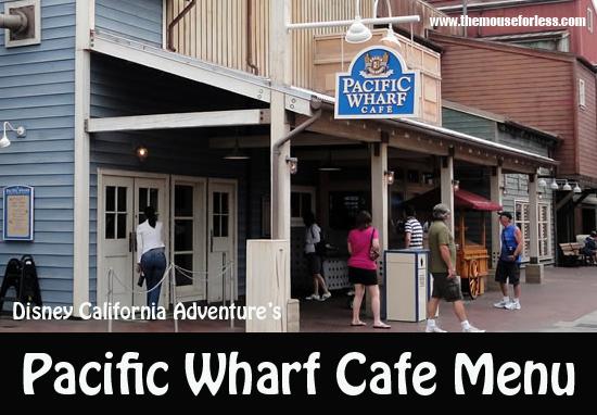 Pacific Wharf Cafe Menu