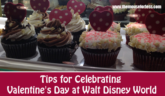 Tips for Celebrating Valentine's Day at Walt Disney World