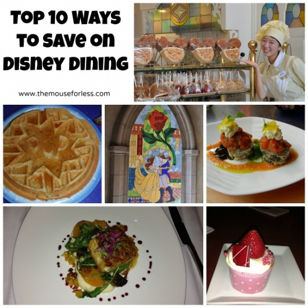 Top 10 Ways to Save on Disney Dining Savings