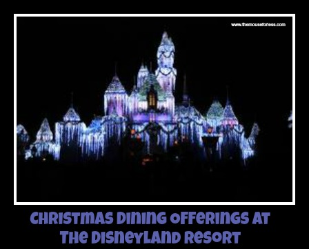 Disneyland Christmas Dining Options