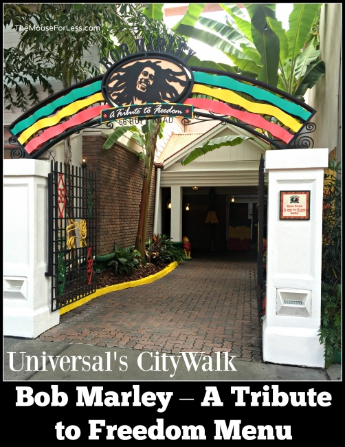 Bob Marley A Tribute To Freedom Menu Citywalk At