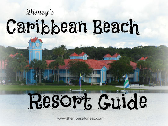 Disney S Caribbean Beach Resort Guide