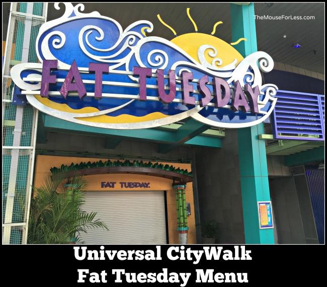 Fat Tuesday Menu at Universal Studios CityWalk