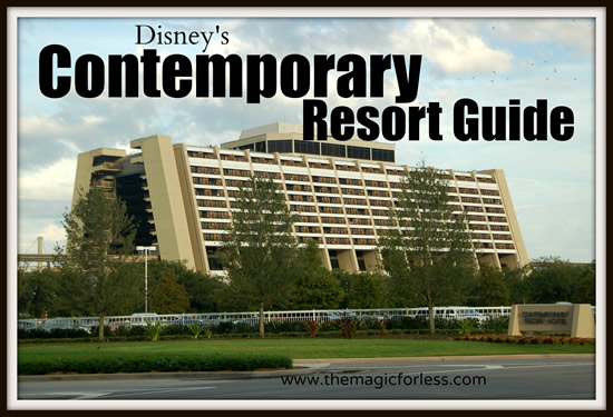 Disney's Contemporary Resort Guide from themouseforless.com #DisneyWorld #Vacation