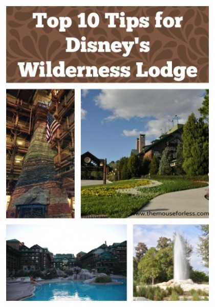 Wilderness Lodge Top Ten Tips