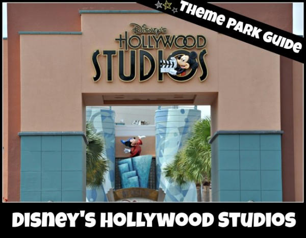 Disney's Hollywood Studios Theme Park Guide