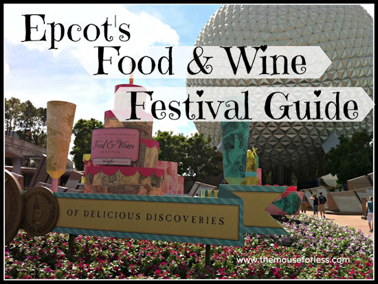 Epcot International Food and Wine Festival Guide from themouseforless.com #DisneyVacation #FoodandWine