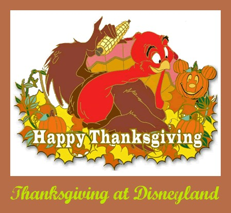 Thanksgiving at Disneyland