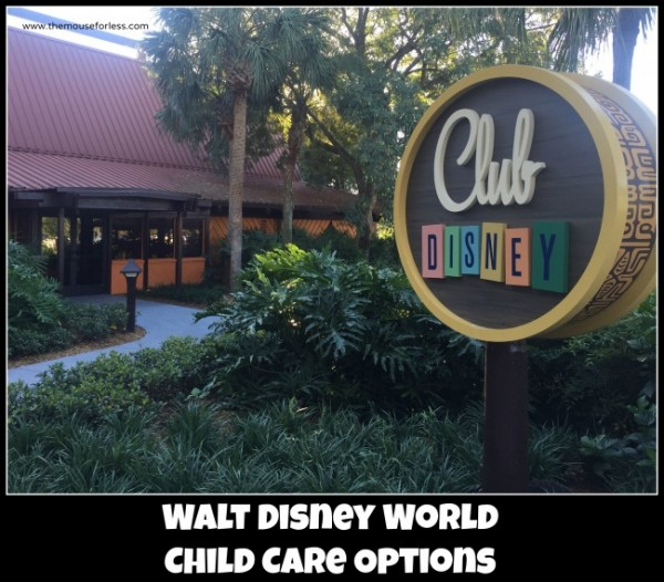 Child Care Options at Walt Disney World Resort