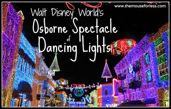 The Osborne Family Spectacle of Dancing Lights #DisneyVacation #OsborneLights