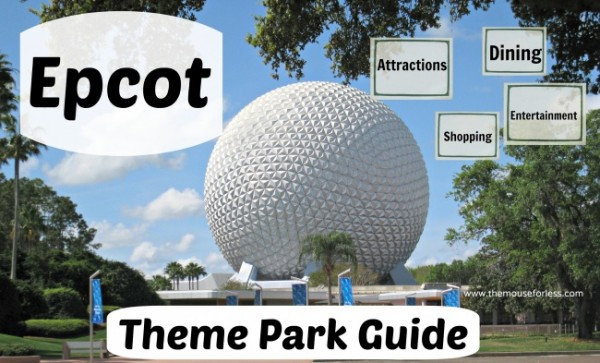 Epcot Theme Park Guide for Walt Disney World