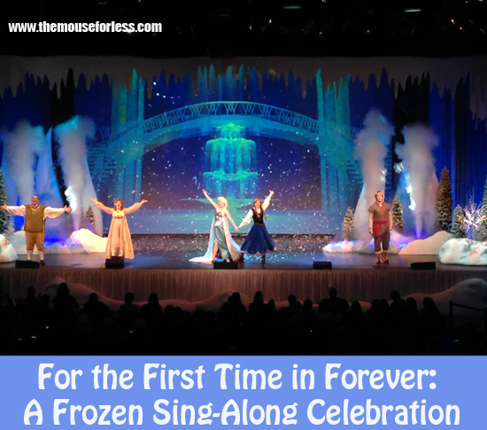 For the First Time in Forever-A Frozen Sing-Along Celebration