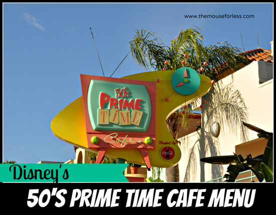 50's Prime Time Cafe Menu - Table Service Restaurant at Disney's Hollywood Studios #DisneyDining #WaltDisneyWorld