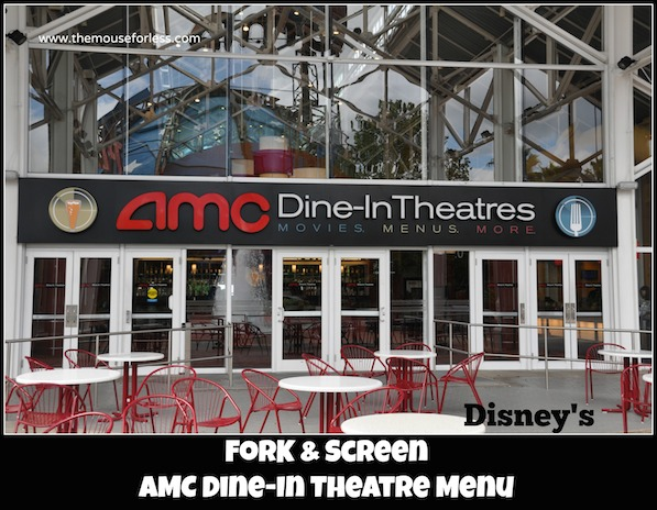 AMC Dine-In Theater Menu at Disney Springs West Side #DisneyDining #DisneySprings