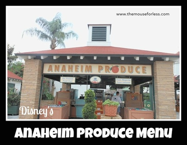 Anaheim Produce Menu at Disney's Hollywood Studios #DisneyDining #HollywoodStudios
