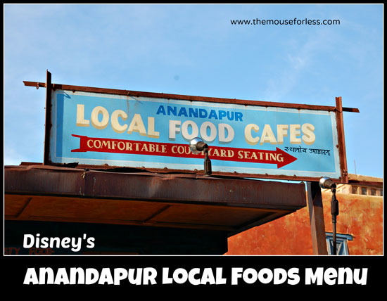 Anandapur Local Foods Cafe Counter Service Menu at Disney's Animal Kingdom #WaltDisneyWorld