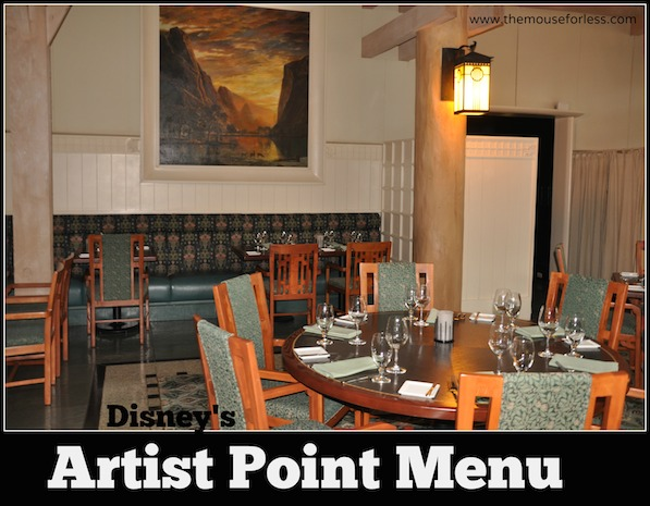 Artist Point Menu at Disney's Wilderness Lodge #DisneyDining #WildernessLodge
