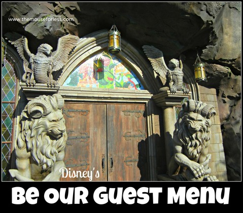 Be Our Guest Restaurant Menu in the Magic Kingdom #DisneyDining #MagicKingdom