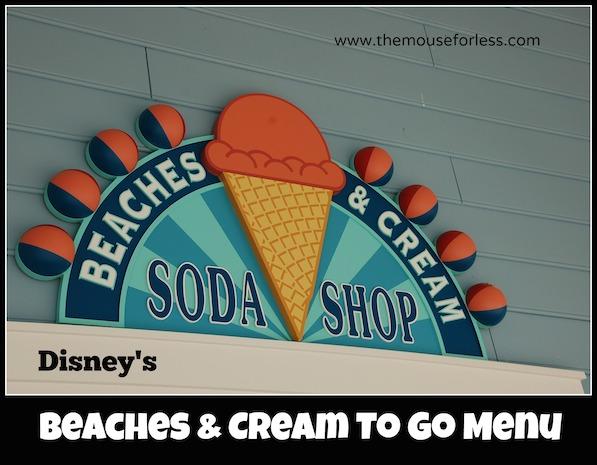 Beaches and Cream Soda Shop To Go Menu at Disney's Beach Club Resort #DisneyDining #BeachClub