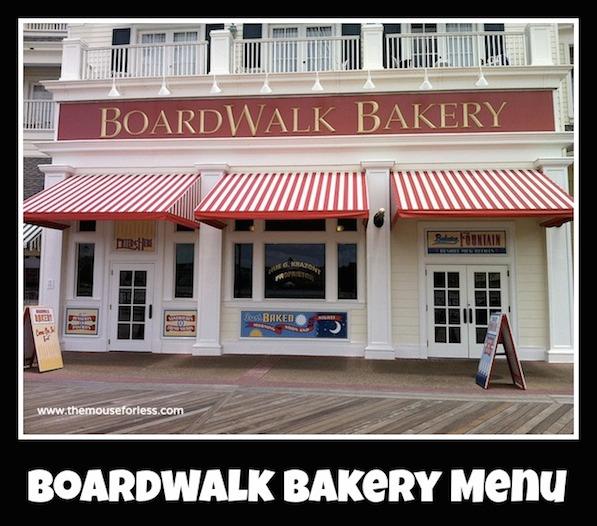 Boardwalk Bakery Menu at Boardwalk Resort #DisneyDining #BoardwalkInn