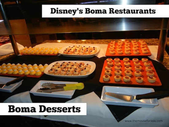 Assorted Deserts at Disney's Boma Restaurant at Disney's Animal Kingdom Lodge #DisneyDining #WaltDisneyWorld #Menu