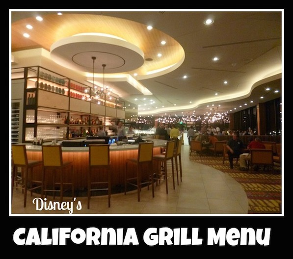 California Grill Restaurant Menu at Disney's Contemporary Resort #WaltDisneyWorld #DisneyDining