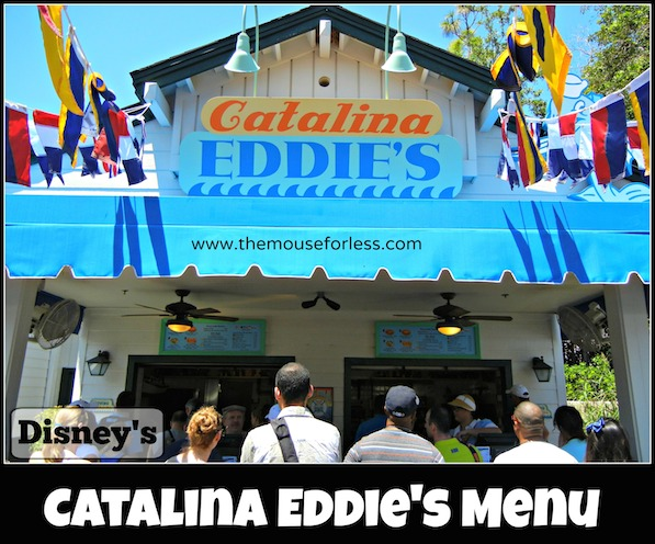 Catalina Eddie's Menu at Disney's Hollywood Studios #DisneyDining #HollywoodStudios