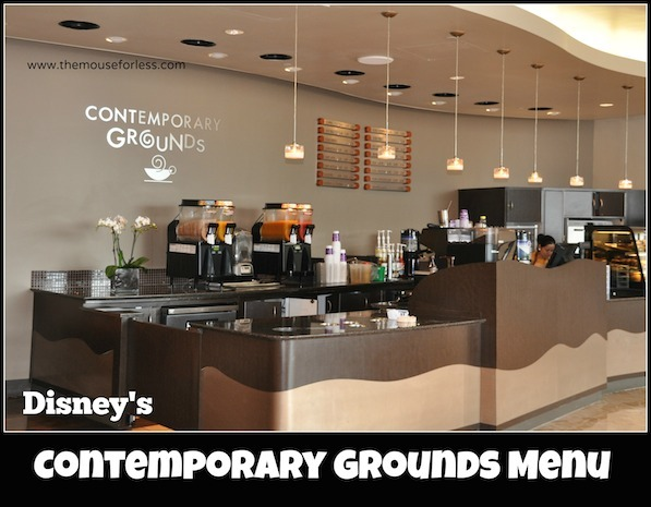 Contemporary Grounds Restaurant Menu at Disney's Contemporary Resort #DisneyDining #WaltDisneyWorld