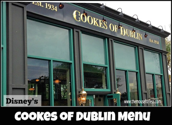 Cookes of Dublin Menu at Disney Springs The Landing #DisneyDining #DisneySprings