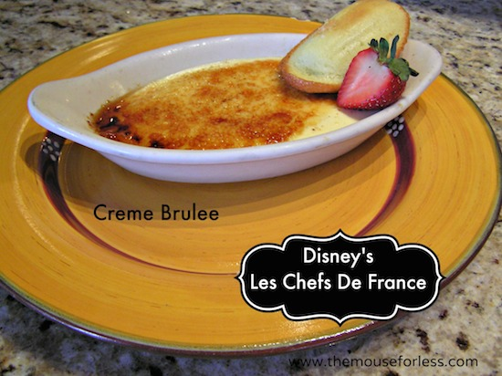 Creme Brûlée at Chefs de France #DisneyDining #Epcot