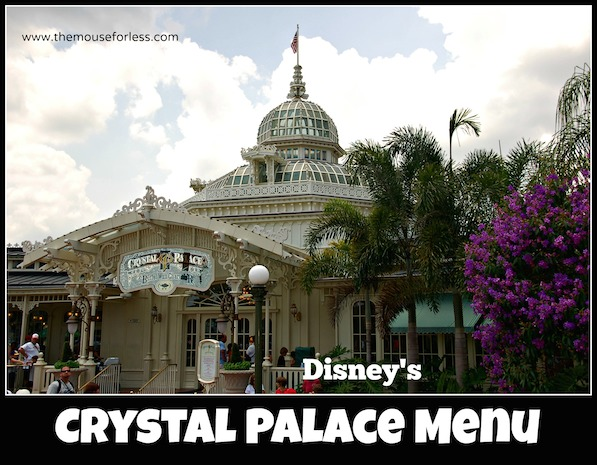 Crystal Palace Menu at Magic Kingdom #DisneyDining #DisneyWorld
