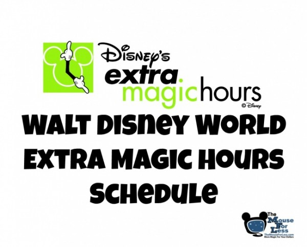 Extra Magic Hours Schedule