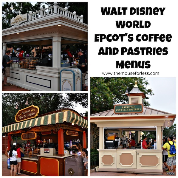 Epcot Espresso Coffee & Pastries Menu at Epcot Future World and World Showcase #DisneyDining #Epcot