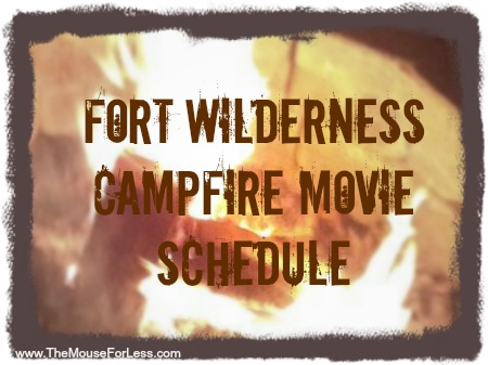 Fort WIlderness Campfire Movie Schedule