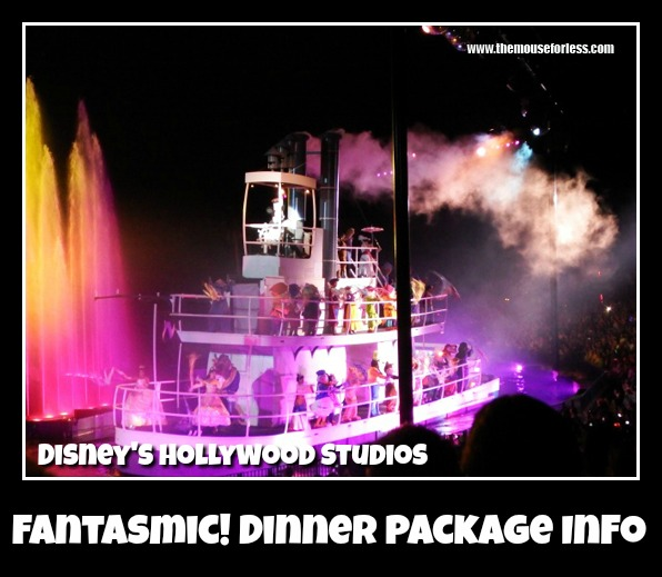 Fantasmic! Dining Package Information