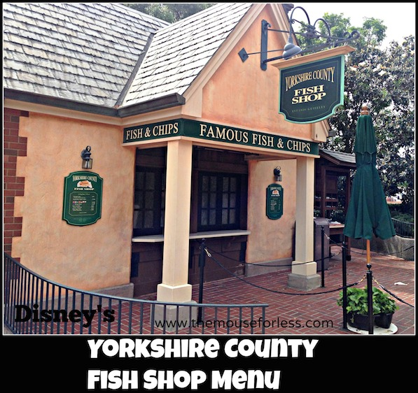 Yorkshire County Fish Shop Menu at Epcot World Showcase #DisneyDining #Epcot
