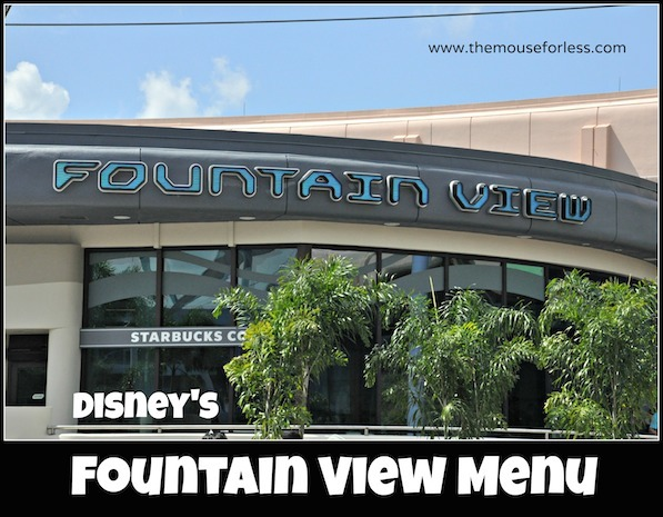 Fountain View Counter Service Menu at Epcot #DisneyDining