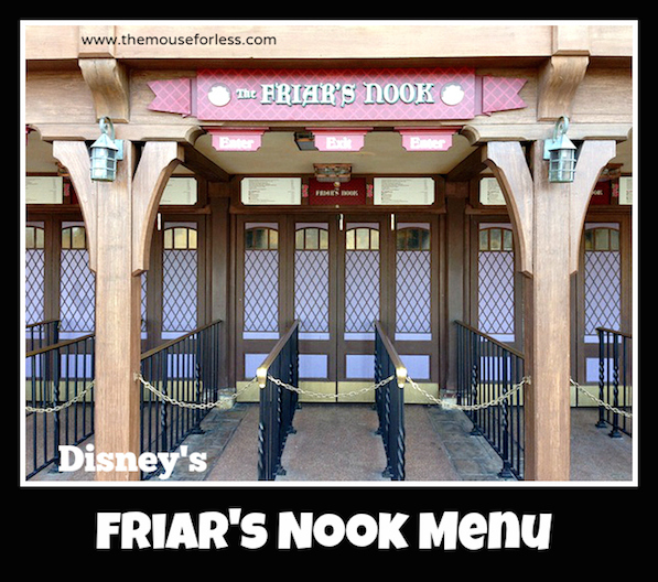 Friar's Nook Menu from the Magic Kingdom at Walt Disney World #DisneyDining #MagicKingdom