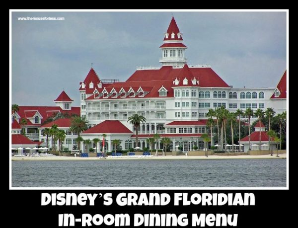 Grand Floridian In Room Dining Menu