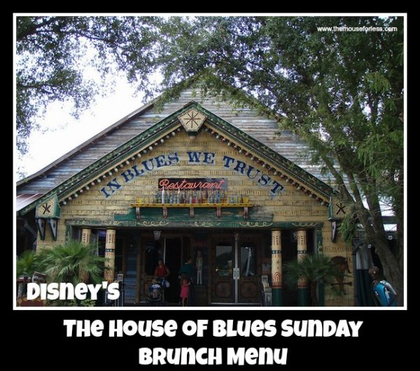 The House Of Blues Sunday Brunch Menu