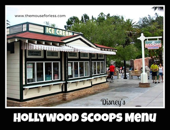 Hollywood Scoops Ice Cream Menu from Disney's Hollywood Studios #DisneyDining #WDW
