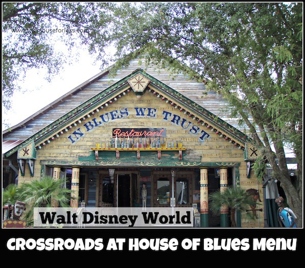 Crossroads at House of Blues Menu from Walt Disney World's Disney Spring West Side #DisneyDining #DisneySprings