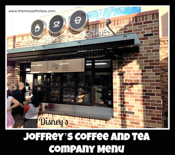 Joffrey's Coffee and Tea Menu at Disney's Hollywood Studions #DisneyDining #HollywoodStudios