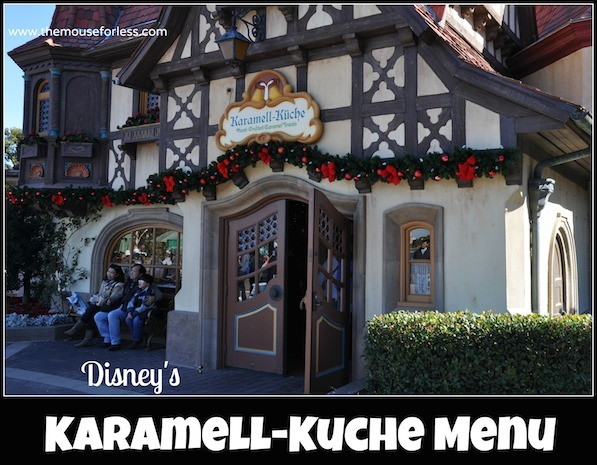 Karamell-Kuche Menu at Epcot World Showcase #DisneyDining #Epcot