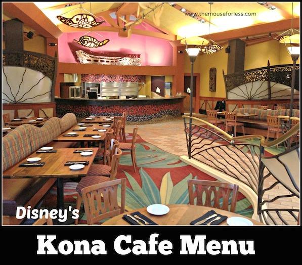 Kona Cafe Menu at Disney's Polynesian Resort #DisneyDining #PolynesianResort